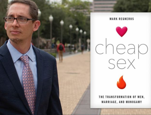 Mark Regnerus, author of the book, Cheap Sex: The Transformation of Men, Marriage, and Monogamy